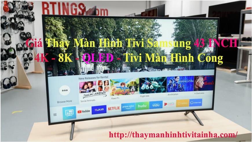 giá thay màn hình tivi samsung 43inch tại nhà